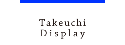 Takeuchi Display